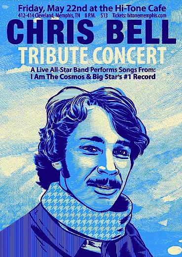 Chris Bell Tribute @ Hi-Tone (Memphis), May 22