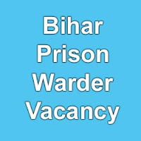 Bihar Police Recruitment 2015 Prison Warder