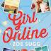 Questa settimana in libreria: Girl Online di Zoe Sugg (Girl Online #1)