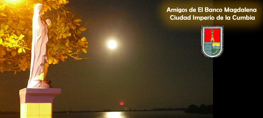"""El Banco Magdalena """"Ciudad Imperio de la Cumbia"""""""