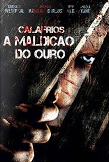 Calafrios: A Maldição do Ouro - DVDRip Dublado