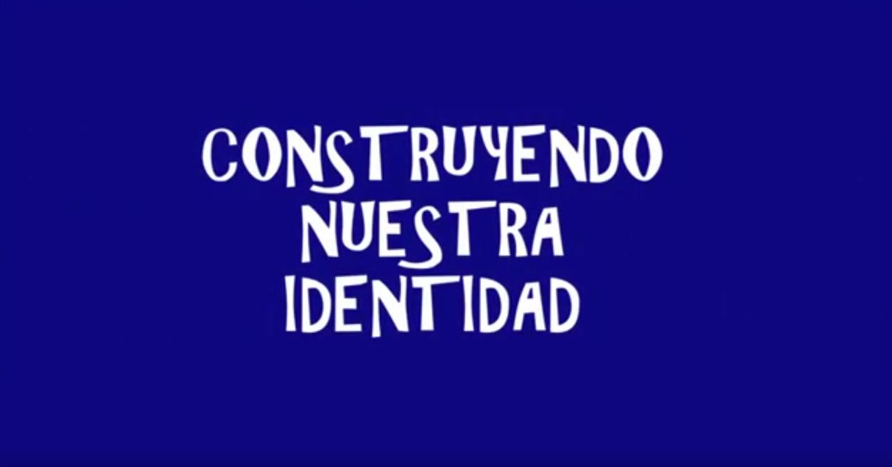 5 TM - VIDEO CONSTRUYENDO NUESTRA IDENTIDAD - 2017
