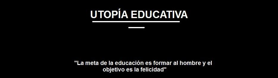 Utopía Educativa