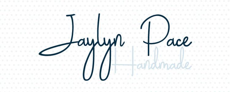 Jaylyn Pace Handmade