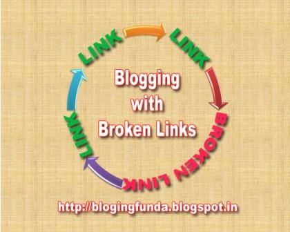 How to Fix Broken Links by BloggingFunda. If you really serious about blogging and you want to take advantage of your broken links then you have to find and do this simple trick to get maximum output even with your broken links too.