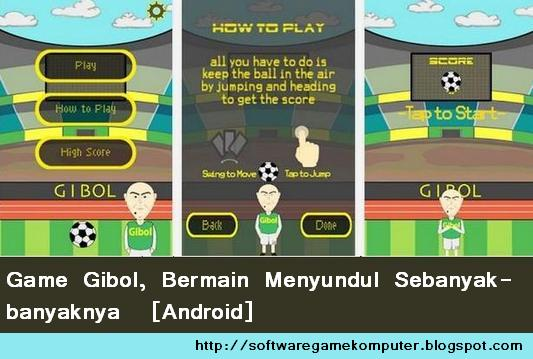 Game Gibol, Bermain Menyundul Sebanyak-banyaknya  [Android]