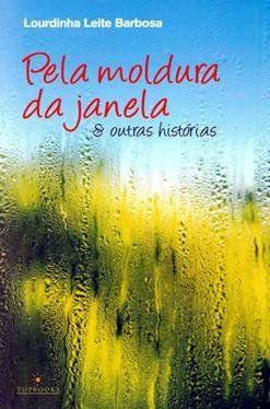 """Lançamento de Livro - """"Pela Moldura da Janela"""""""