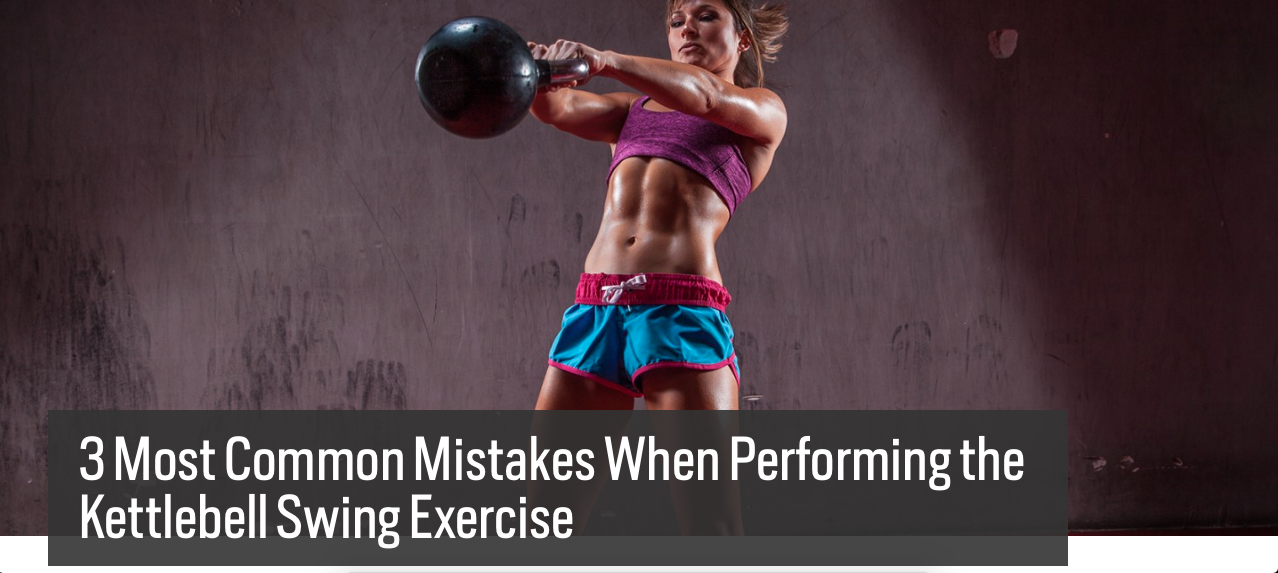 KETTLEBELL / ГИРЯ: 3 Most Common Mistakes When Performing the ...