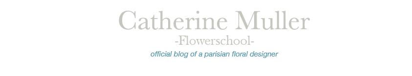 Flowerschool Catherine Muller
