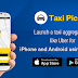 Launch a taxi aggregator app like uber for iPhone and Android using Taxi Pickr