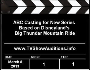 ABC Casting and Auditions for Big Thunder