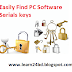 How To Find Full Version Software Serial Key For PC