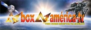 Tudo que vc precisa vc encontra em azbox azamerica-tv.