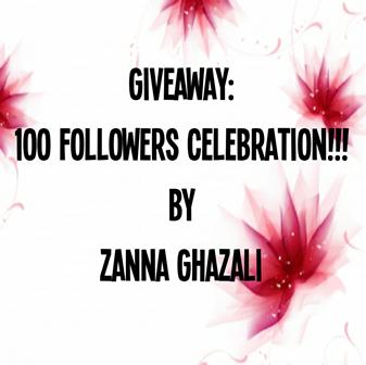 GIVEAWAY: 100 followers celebration by Zanna Ghazali.