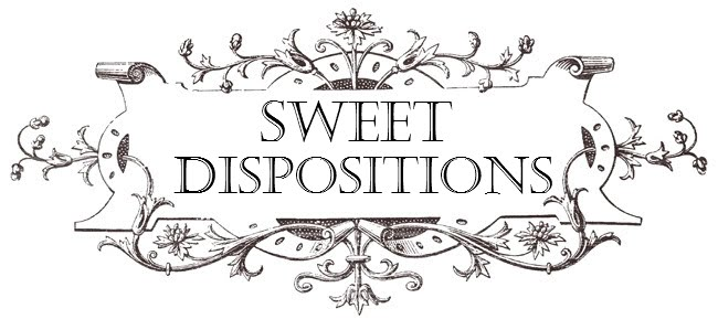 Sweet Dispositions