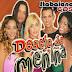 Desejo de Menina - Ao Vivo em Andorinha - Bahia 2007 - Relíquia