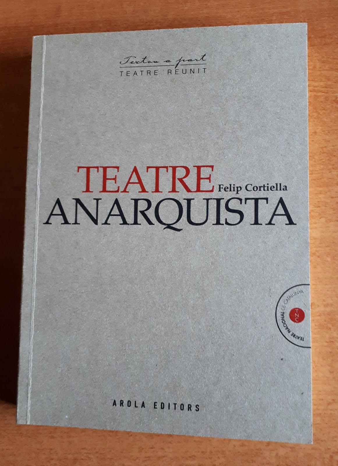 """Autora del PRÓLOGO del libro: """"Teatre Anarquista. Felip Cortiella""""."""