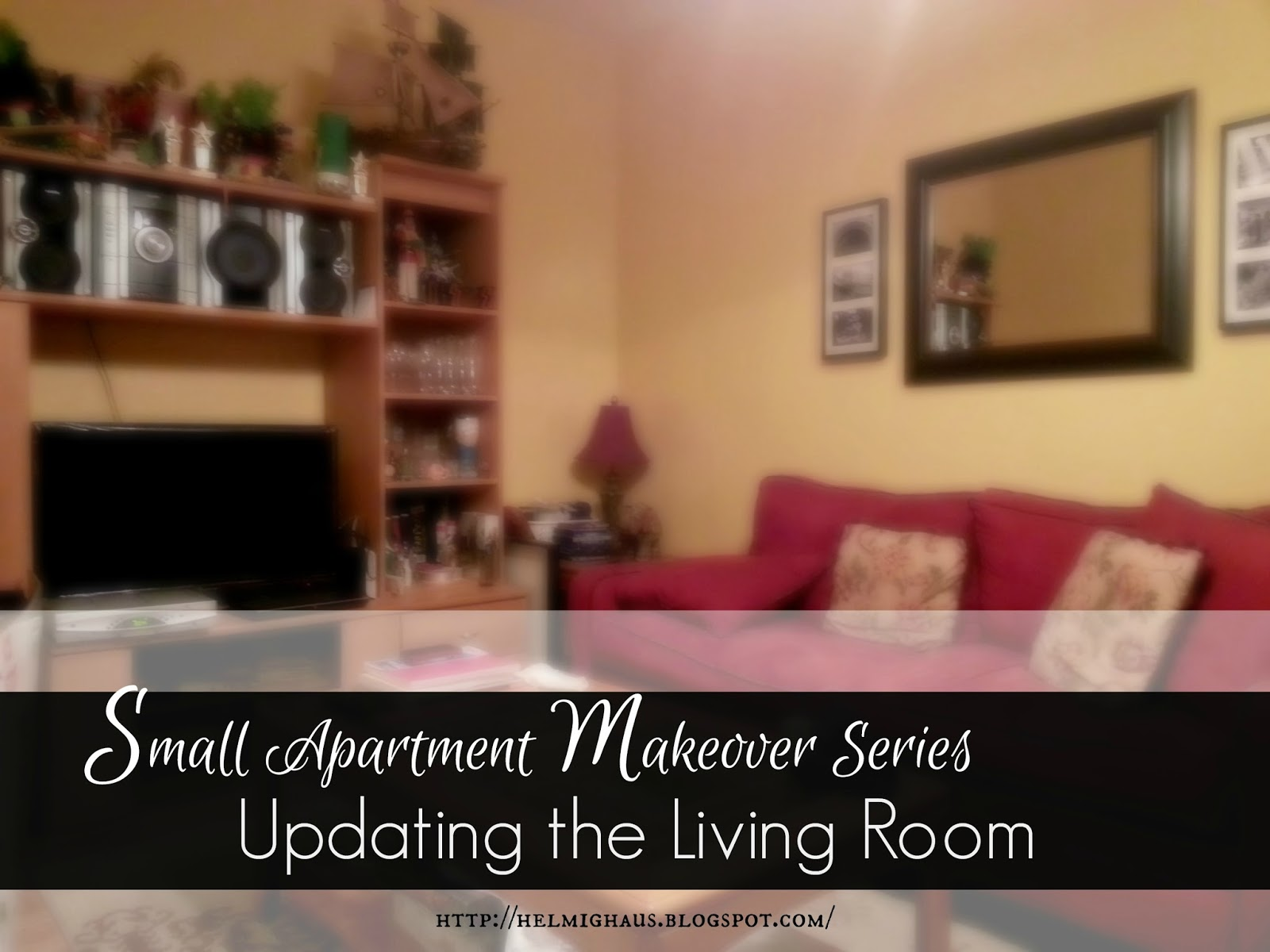 Small Apartment Makeover Series   Updating The Living Room