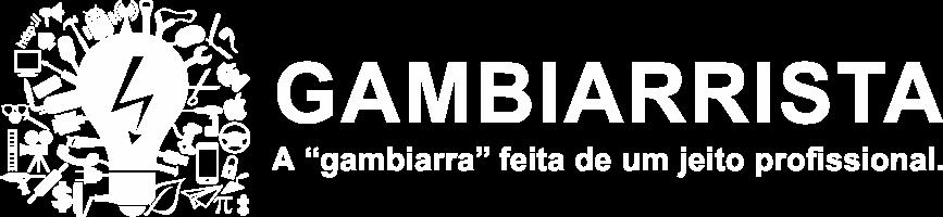 GAMBIARRISTA