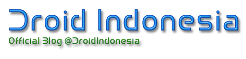 Droid Indonesia - info | tutorial | tips dan trik | Android