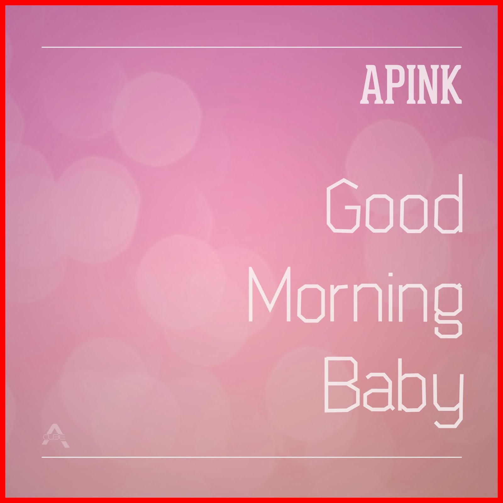Good Morning My Dear In Korean Language : K poppo a pink good morning baby full album download