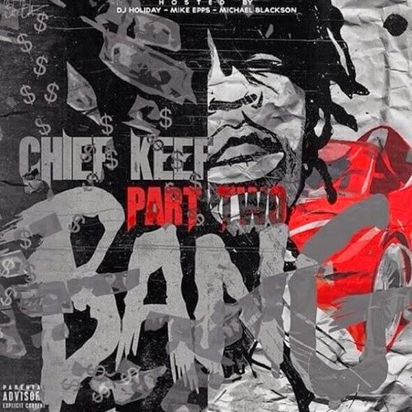 Chief Keef - Bang Part 2 - iTunes Mixtape  Cover