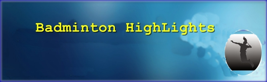 Badminton HightLights