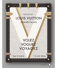 Actu expos / Louis Vuitton. Volez, voguez, voyagez