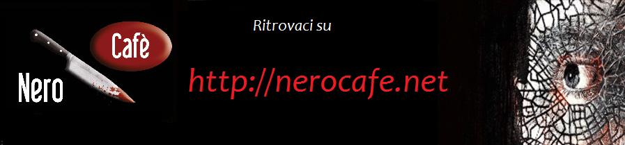 Nero Cafè - Il Blog del Giallo e del Mistero