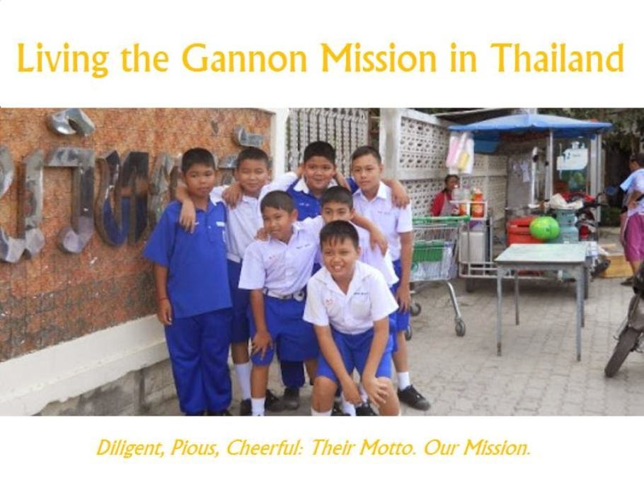 Living the Gannon Mission in Thailand