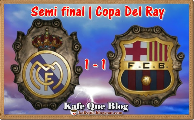 KEPUTUSAN PERLAWANAN COPA DEL RAY 2013 REAL MADRID VS BARCELONA 2013