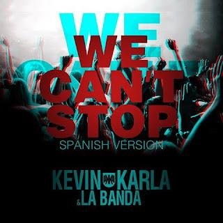 Kevin Karla & La Banda - We Can't Stop (spanish version)