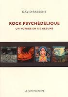 Rock Psychédélique - David Rassent - Le mot et le reste