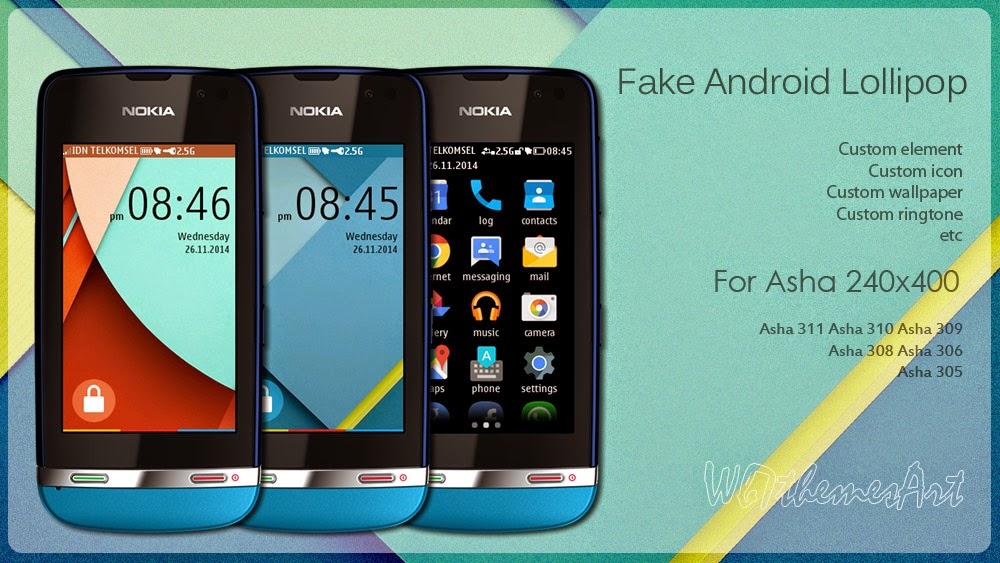 Tema Android lolipop Untuk Nokia Asha 305 | 306 | 308 | 310 | 311
