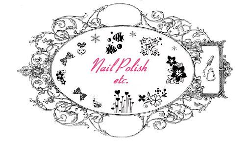 Nail Polish etc. / Oje vesaire