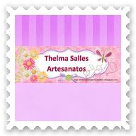 Thelma Salles - ღ Artesanatos
