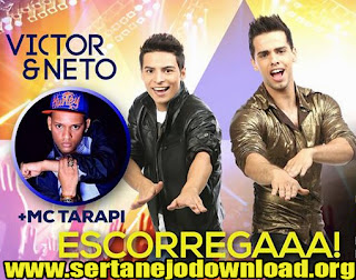 Victor e Neto Part. Mc Tarapi - Escorrega