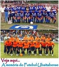 Breve aqui memória do Futebol Ubaitabense