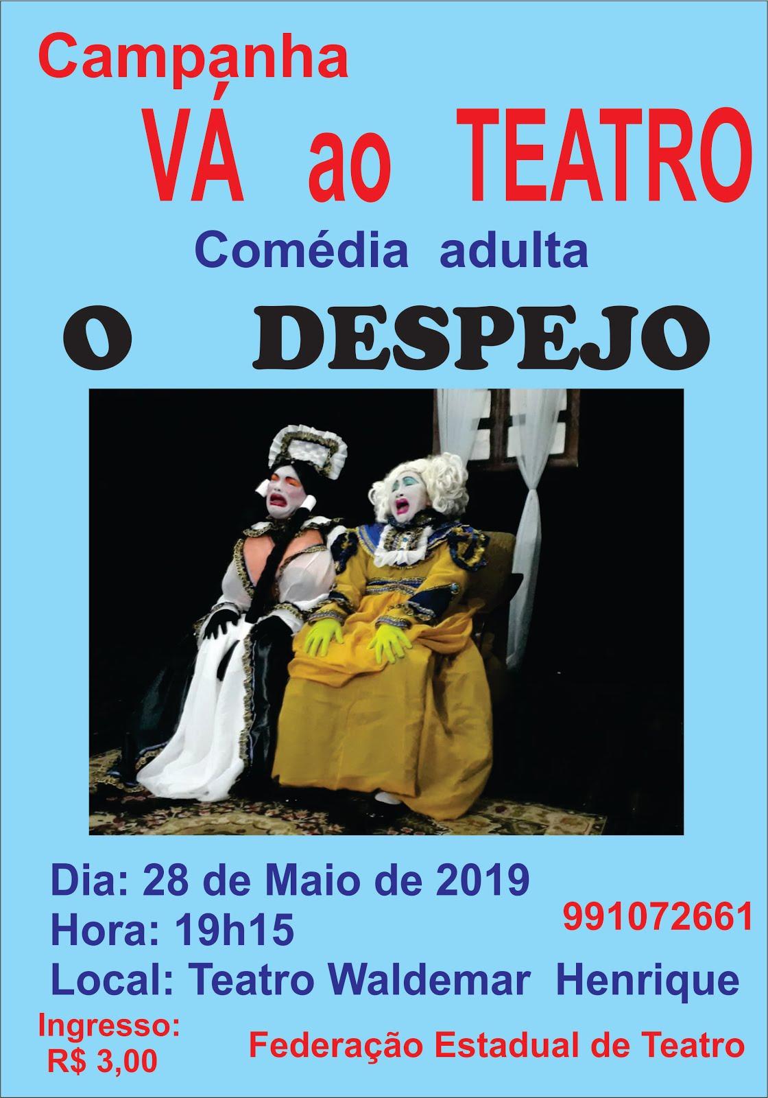 Vá ao Teatro 28/05/19
