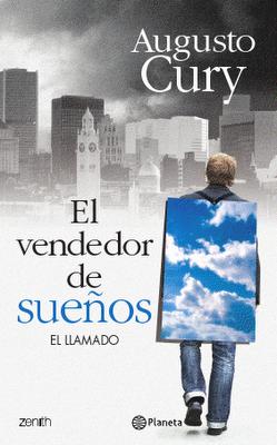 EL VENDEDOR DE SUEÑOS - AUGUSTO CURY - ED. PLANETA 2010 - VER DESCRIPCIÓN