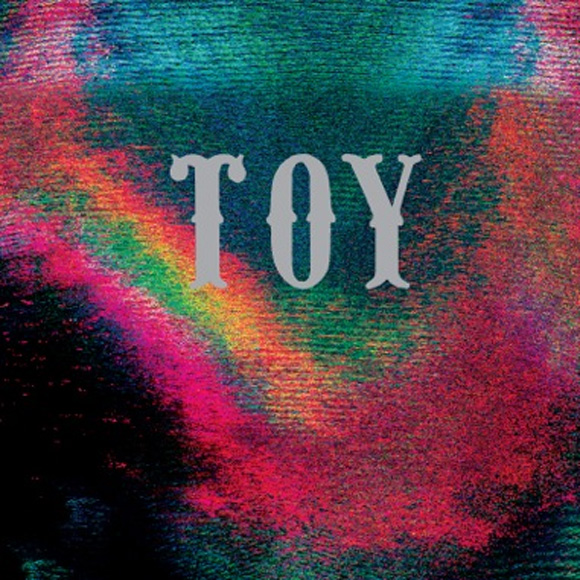 Album Stream: TOY - TOY