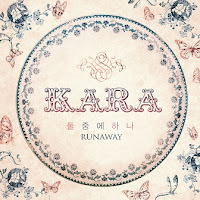 Lirik Lagu: KARA - Runaway