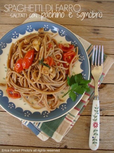 Ricetta Spaghetti di farro saltati con sgombro e pachini