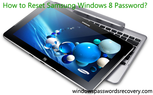 Samsung Windows 8 password reset