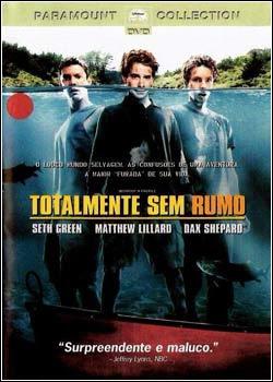 Download - Totalmente Sem Rumo - DVDRip Dublado
