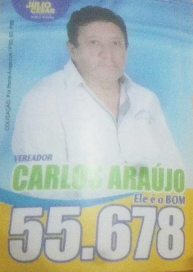 Para Vereador Carlos Araújo