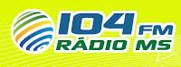 ouvir a Rádio 104 FM Rádio MS 104,7 ao vivo e online Campo Grande MS