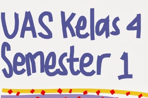 Soal UAS Semester 1 kelas 4 SD disusun menggunakan pendekatan tematik.