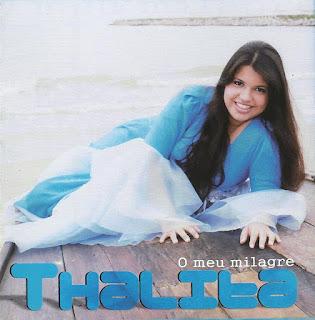 Thalita - O Meu Milagre 2011