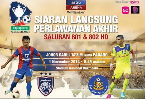 Perlawanan Akhir Oppo Piala Malaysia 2014 Pahang - JDT